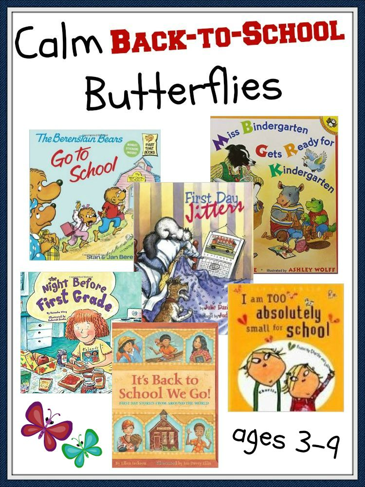 Back-to-School Books to Calm Those Back-to-School Butterflies