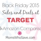 Black Friday Deals at Target PLUS Amazon Price Comparisons