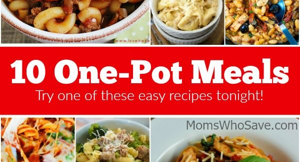 10 One-Pot Meals — Try One of These Easy Recipes Tonight!