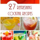 27 Refreshing Cocktail Recipes