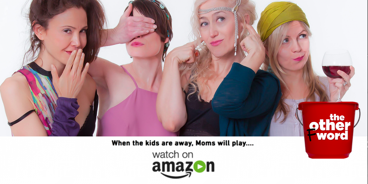 """The Other F Word"" Series on Amazon — Women Over 40 Know the Fun is Just Beginning"