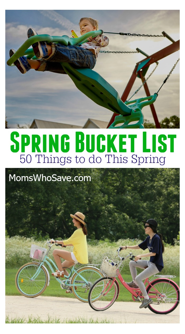 Spring Bucket List — 50 Things to do This Spring!
