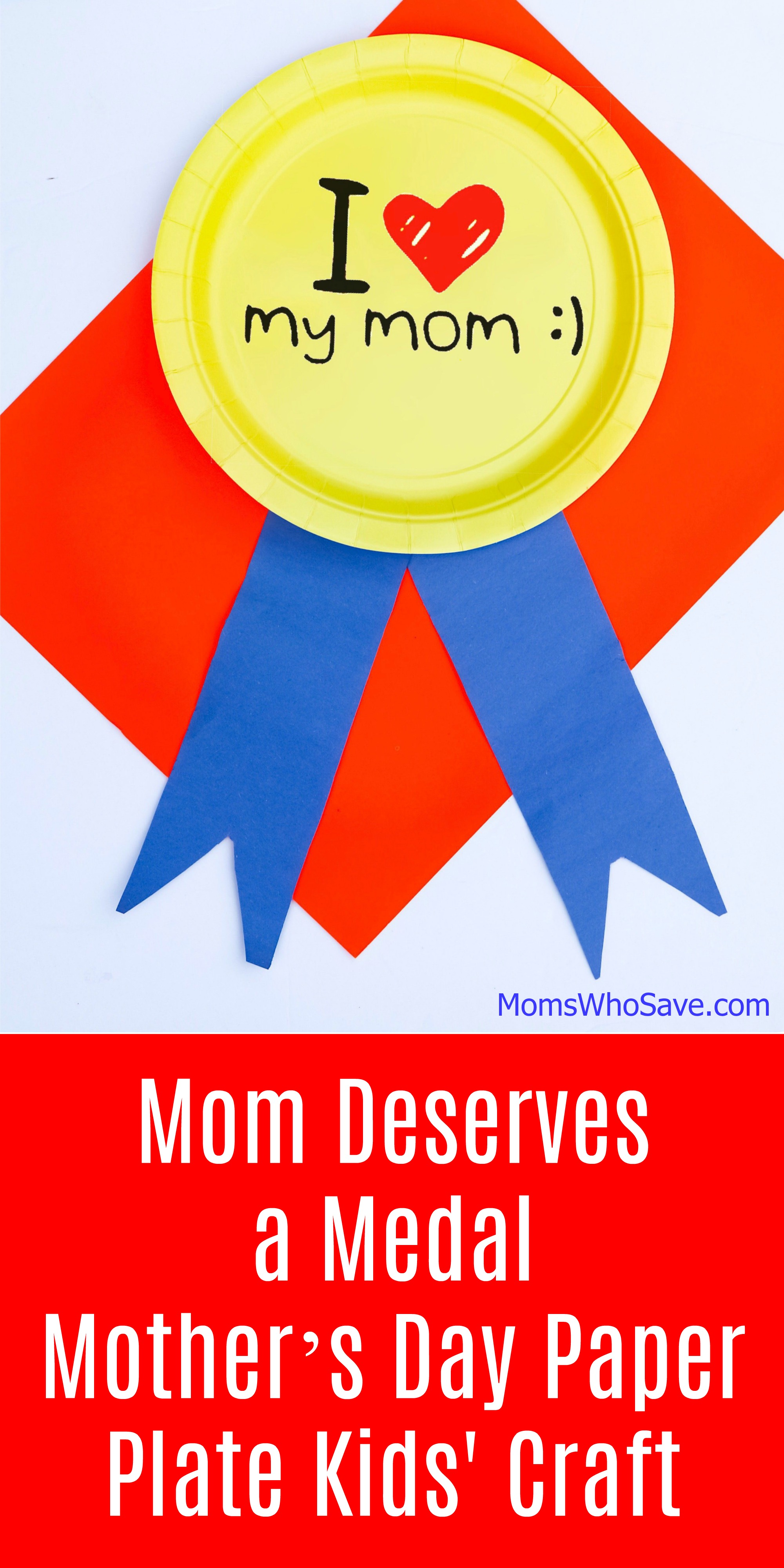 Mom Deserves A Medal Mother S Day Paper Plate Kids Craft