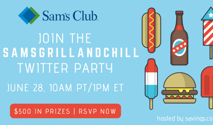 Join the Sam's Club Grill and Chill Twitter Party ($500 in Prizes) #SamsGrillAndChill