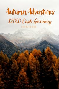 Autumn Adventures $2,000 Cash Giveaway — Four Winners Will Each Receive $500!