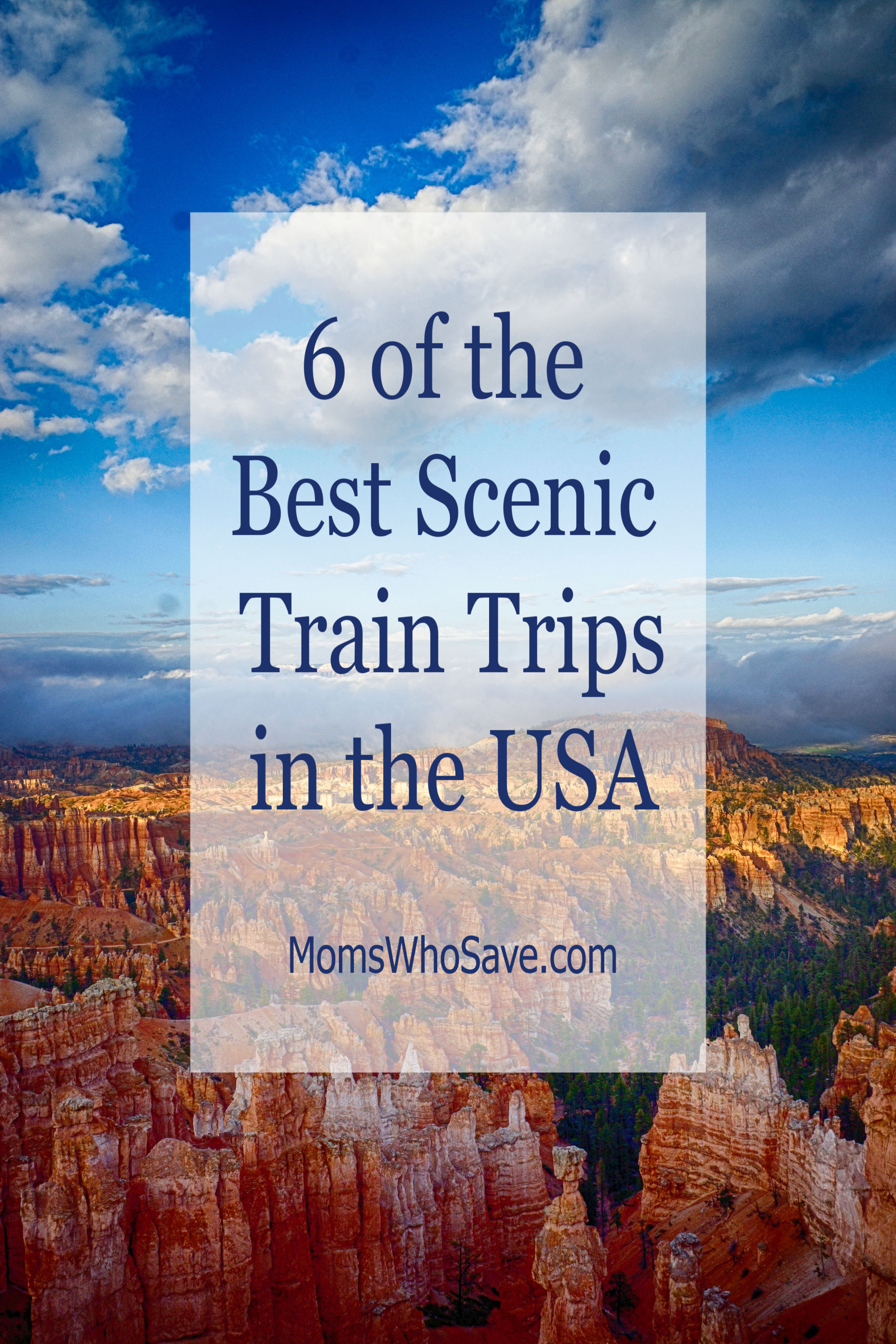6 of the Best Scenic Train Trips in the USA