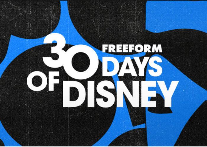 Celebrate 30 Days of Disney on Freeform!