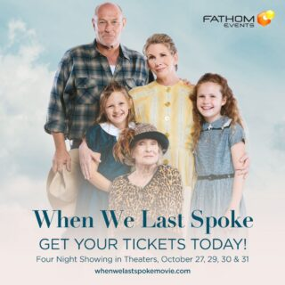 When We Last Spoke — A Heartwarming, Family Film in Theaters October 27, 29, 30 & 31